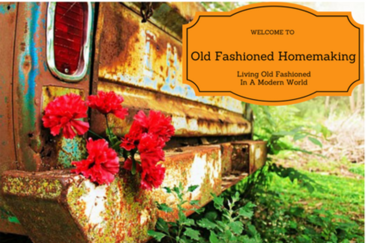 Old Fashioned Homemaking